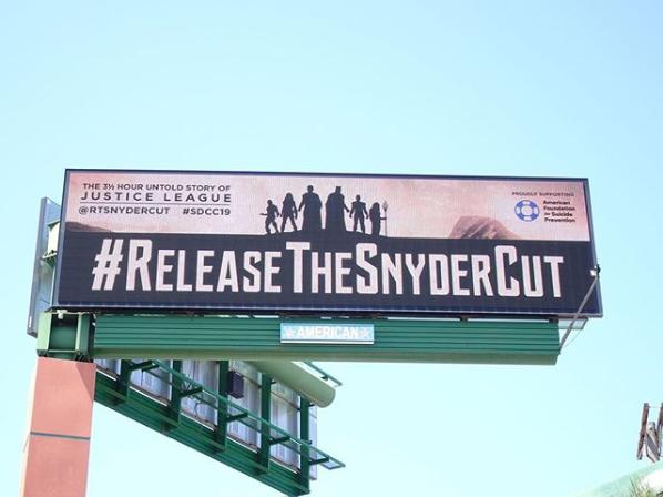 Comic-con ~releasethesnydercut billboard